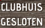 clubhuis-gesloten